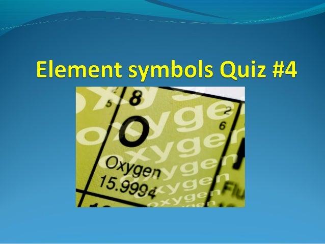 Element Symbols Quiz 4