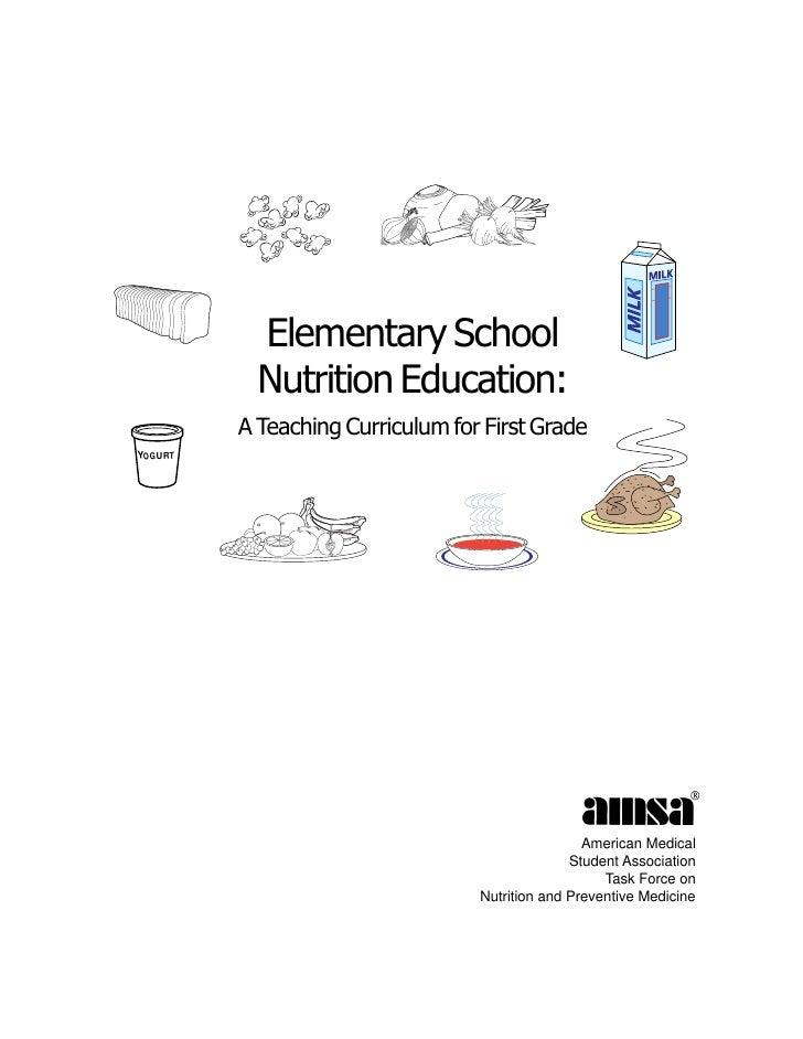AMSA—Elementary School Nutrition Education            Elementary School            Nutrition Education:          A Teachin...
