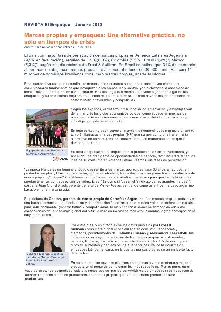 REVISTA El Empaque – Janeiro 2010  Marcas propias y empaques: Una alternativa práctica, no sólo en tiempos de crisis André...