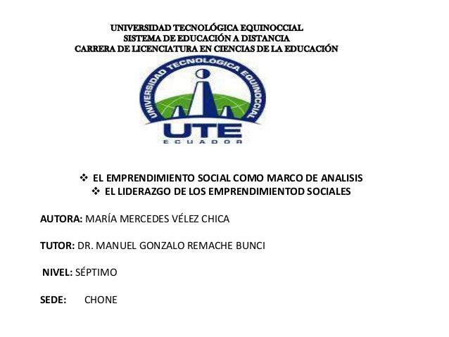 UNIVERSIDAD TECNOLÓGICA EQUINOCCIALSISTEMA DE EDUCACIÓN A DISTANCIACARRERA DE LICENCIATURA EN CIENCIAS DE LA EDUCACIÓN EL...