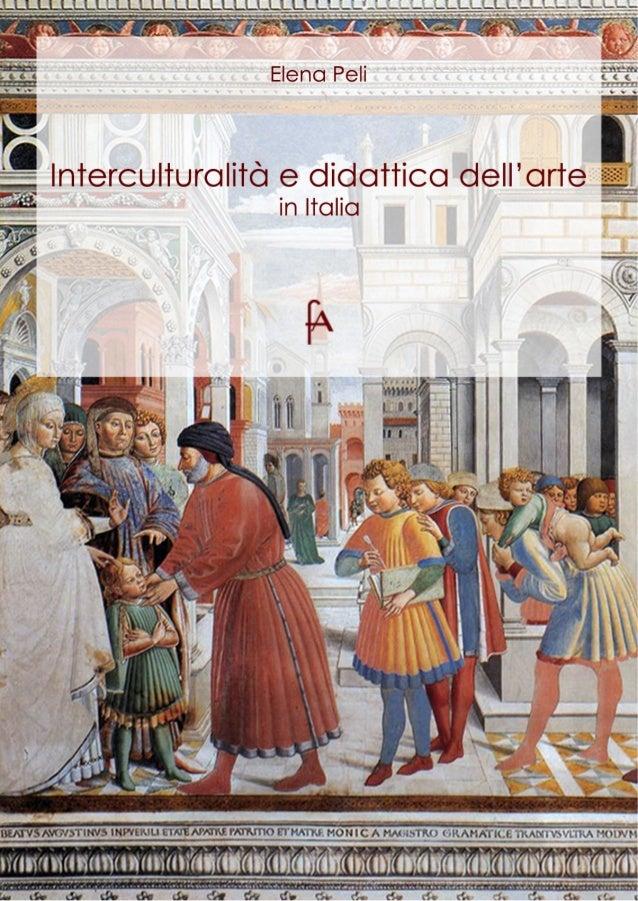 Elena PeliInterculturalità e didattica dellarte               in Italia             eBook per larte              uniniziat...