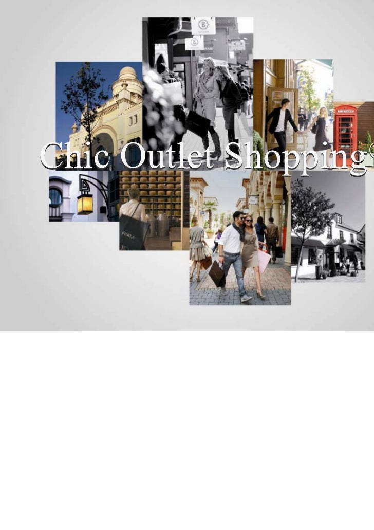 Chic Outlet Shopping                   ®