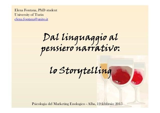 Elena Fontana, PhD student University of Turin elena.fontana@unito.it DalDalDalDal linguaggio allinguaggio allinguaggio al...