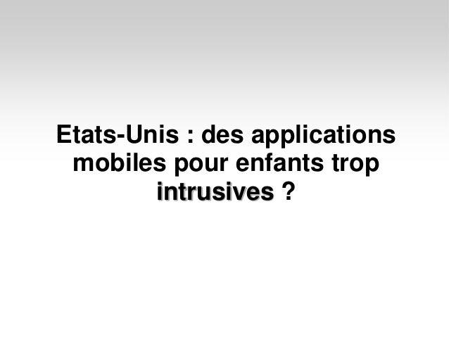 Etats-Unis : des applications mobiles pour enfants trop        intrusives ?