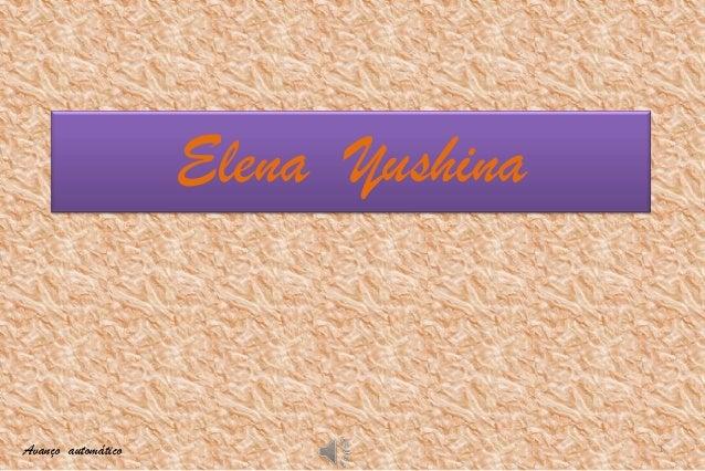 Elena YushinaAvanço automático                   1