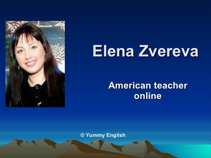 Elena Zvereva American teacher online © Yummy English