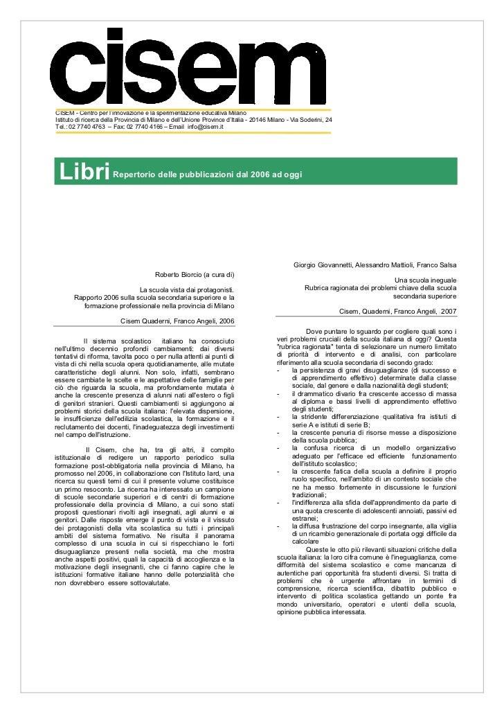 CISEM - Centro per l'innovazione e la sperimentazione educativa MilanoIstituto di ricerca della Provincia di Milano e dell...