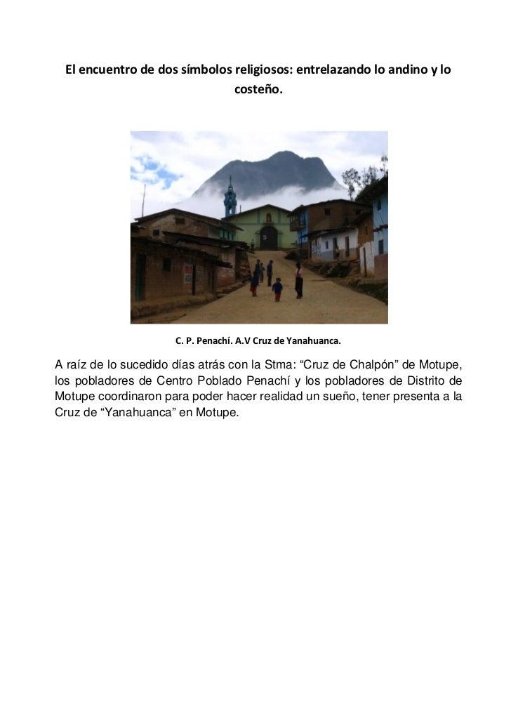 """A raíz de lo sucedido días atrás con la Stma: """"Cruz de Chalpón"""" de Motupe,los pobladores de Centro Poblado Penachí y los p..."""