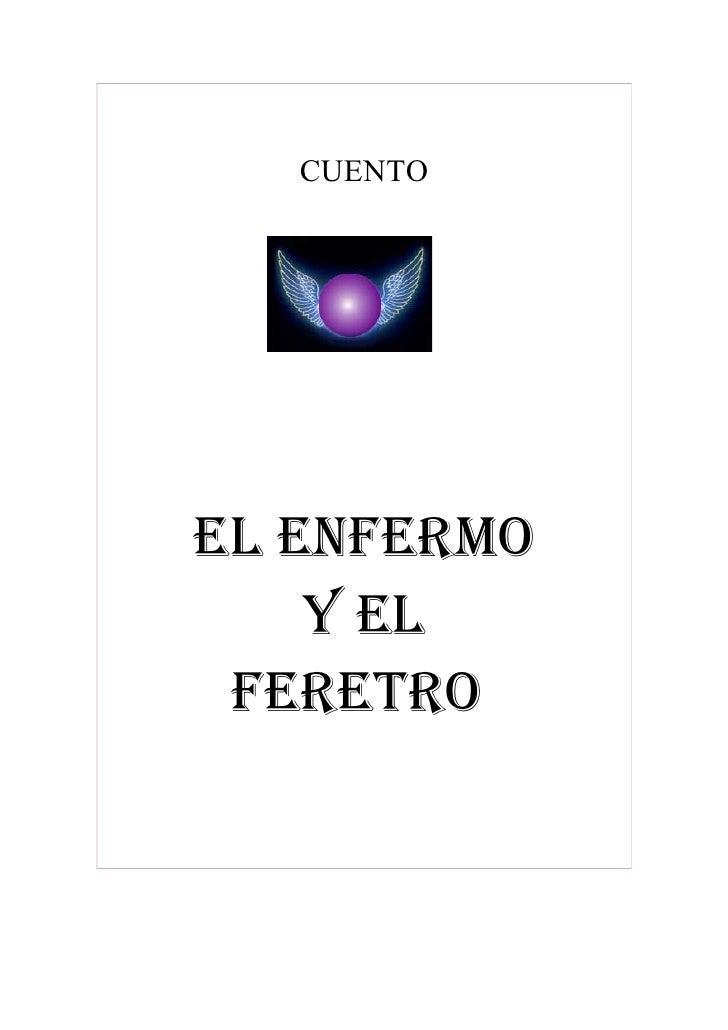 CUENTO     EL ENFERMO     Y EL  FERETRO