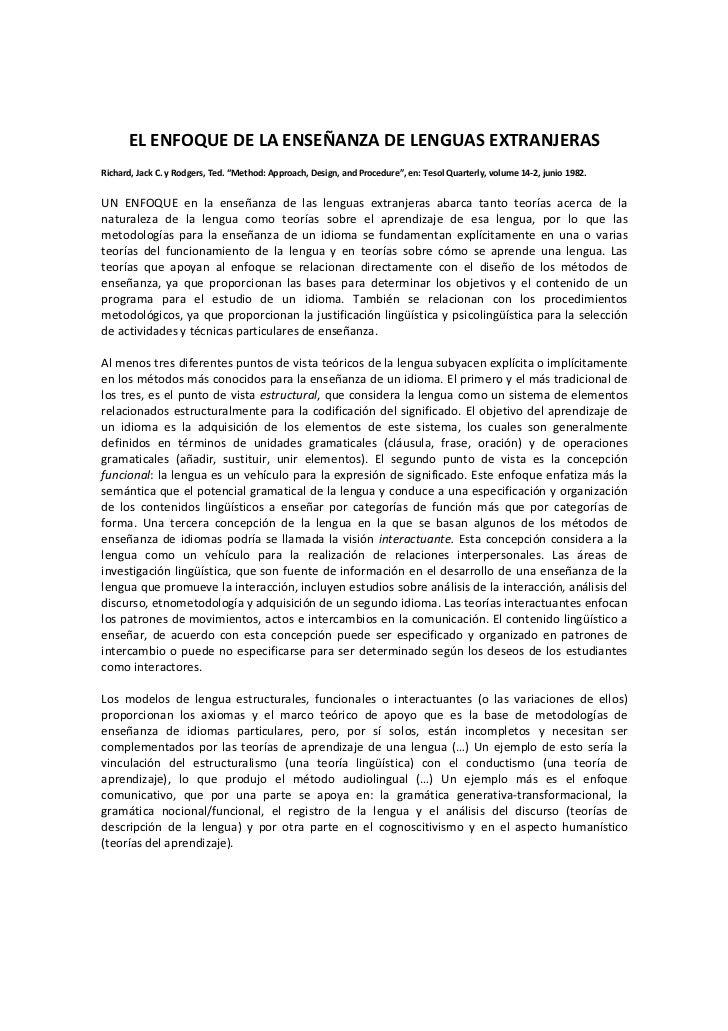 """EL ENFOQUE DE LA ENSEÑANZA DE LENGUAS EXTRANJERASRichard, Jack C. y Rodgers, Ted. """"Method: Approach, Design, and Procedure..."""