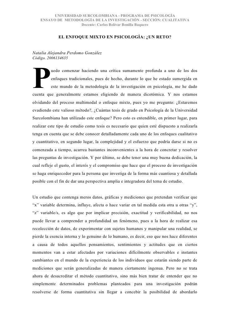 UNIVERSIDAD SURCOLOMBIANA - PROGRAMA DE PSICOLOGÍA     ENSAYO DE METODOLOGÍA DE LA INVESTIGACIÓN - SECCIÓN: CUALITATIVA   ...