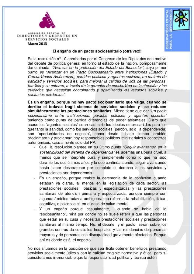 Marzo 2013              El engaño de un pacto sociosanitario ¡otra vez!!Es la resolución nº 10 aprobadas por el Congreso d...