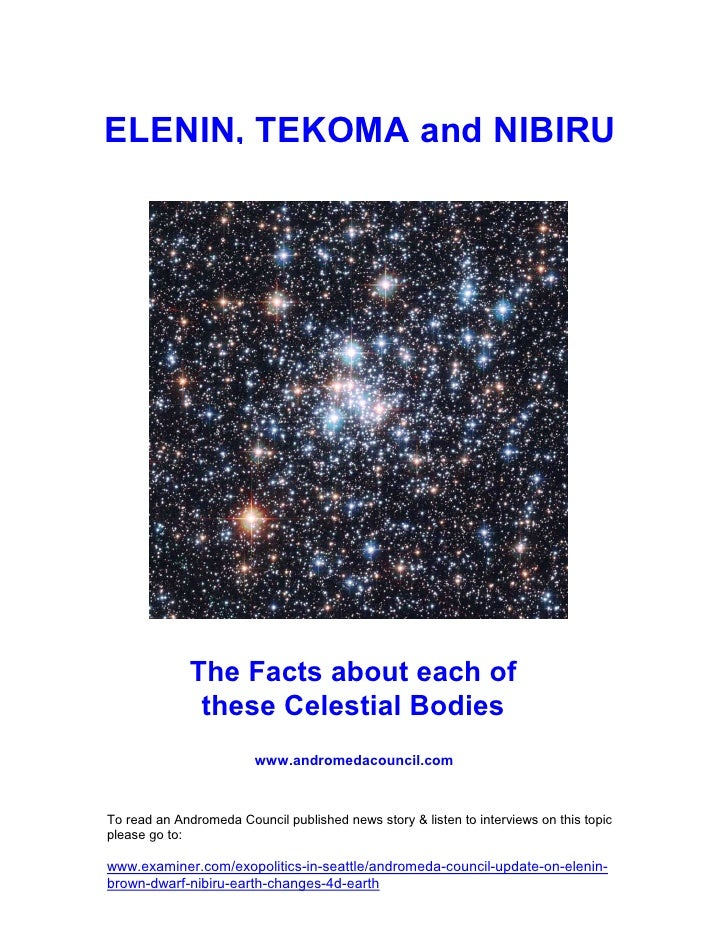ELENIN, TEKOMA and NIBIRU              The Facts about each of               these Celestial Bodies                       ...