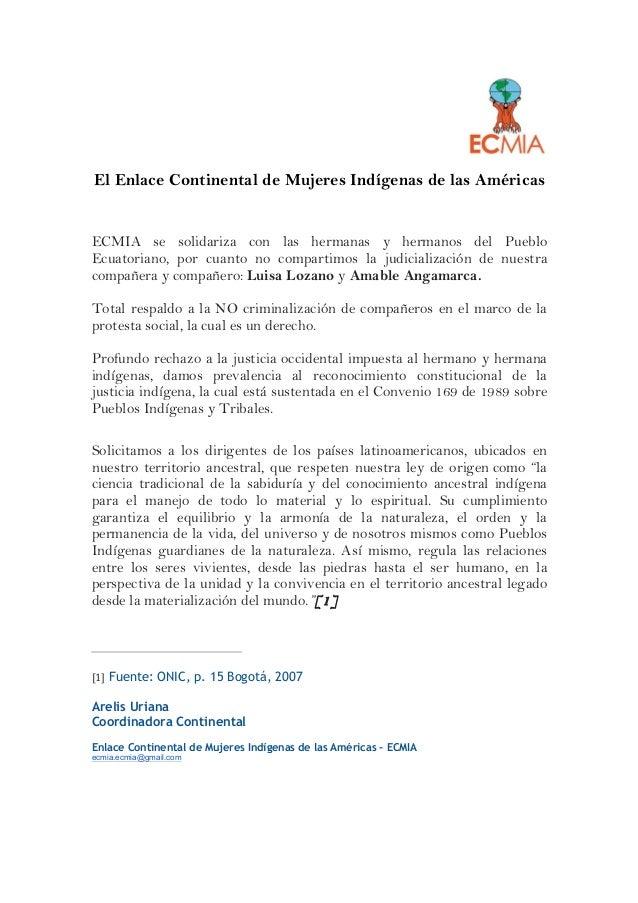 El Enlace Continental de Mujeres Indígenas de las Américas ECMIA se solidariza con las hermanas y hermanos del Pueblo Ecua...