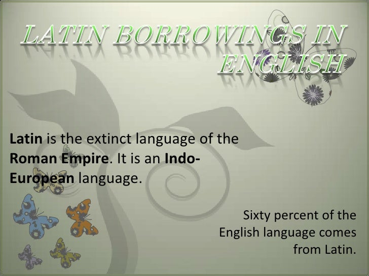 etymology of the word loanwords and Answers to our quiz on the origins of language and borrowed words.