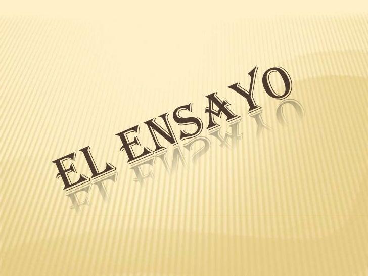 EL ENSAYO<br />
