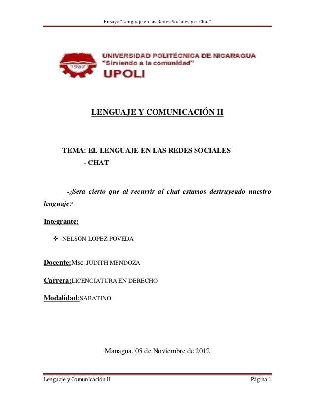 """Ensayo """"Lenguaje en las Redes Sociales y el Chat""""                  LENGUAJE Y COMUNICACIÓN II       TEMA: EL LENGUAJE EN L..."""