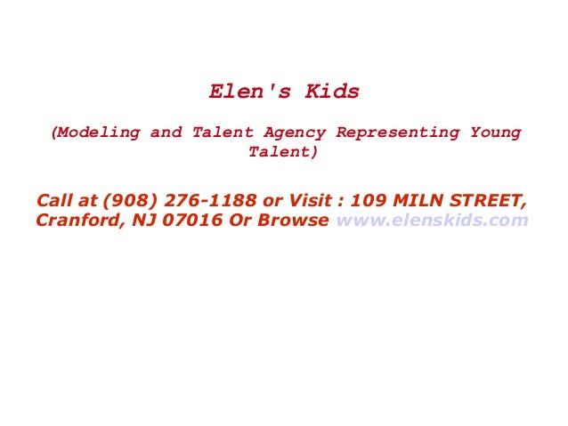 Elen's Kids (Modeling and Talent Agency Representing Young Talent) Call at (908) 276-1188 or Visit : 109 MILN STREET, Cran...