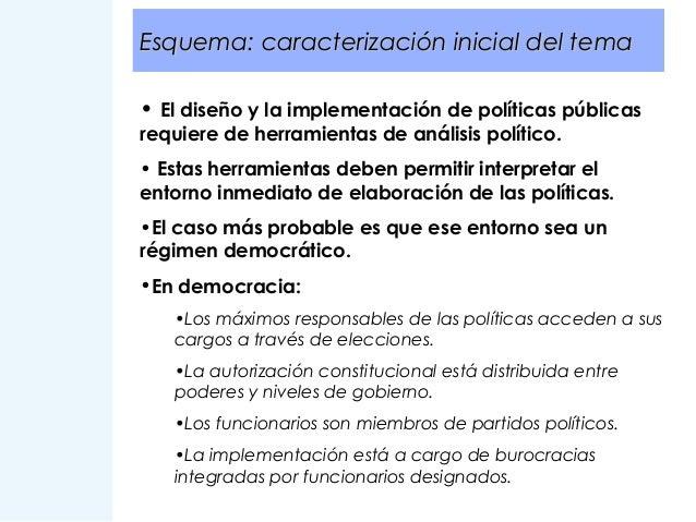 Esquema: caracterización inicial del tema • El diseño y la implementación de políticas públicas requiere de herramientas d...