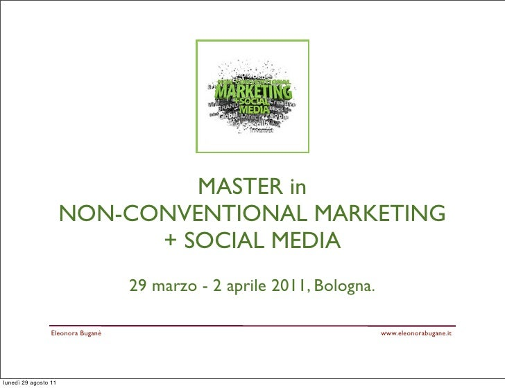 MASTER in                      NON-CONVENTIONAL MARKETING                            + SOCIAL MEDIA                       ...