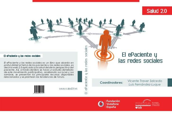 Salud 2.0                                                                  El ePaciente y las redes socialesEl ePaciente y...
