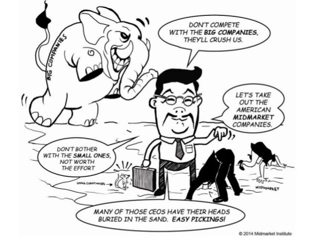 Elephants, Mice & the Midmarket April 14 2014
