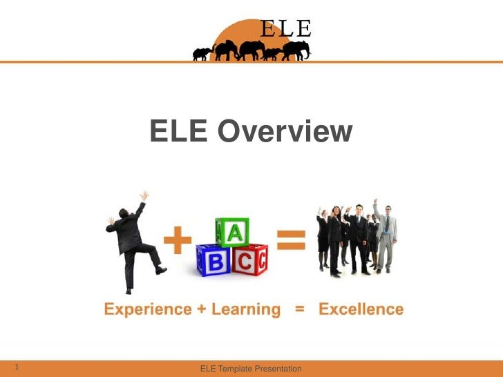 ELE Template Presentation<br />1<br />ELE Overview<br />