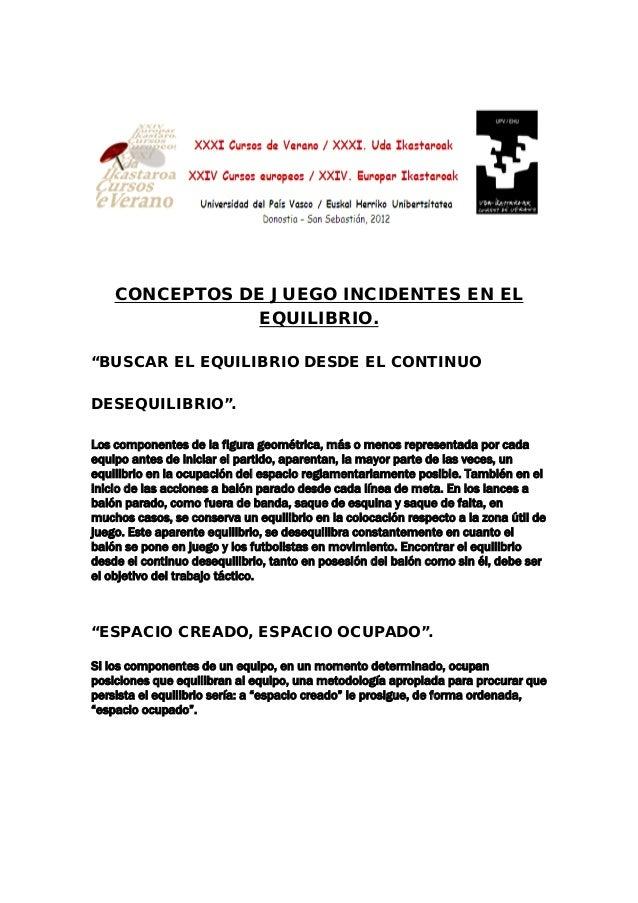 """CONCEPTOS DE JUEGO INCIDENTES EN EL EQUILIBRIO. """"BUSCAR EL EQUILIBRIO DESDE EL CONTINUO DESEQUILIBRIO"""". Los componentes de..."""
