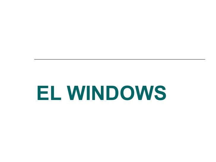 EL WINDOWS