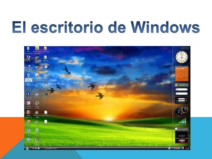 El escritorio de windows for El fondo de escritorio