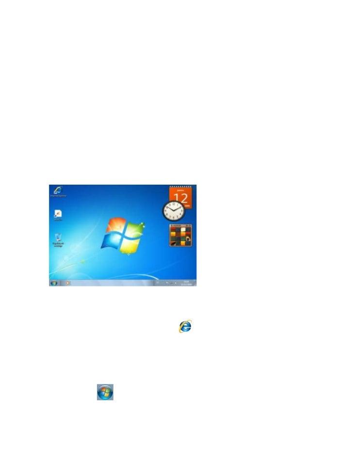 El escritorioEs la primera pantalla que nos aparece una vez se haya cargado el sistema operativo.La teclas rápidas o atajo...