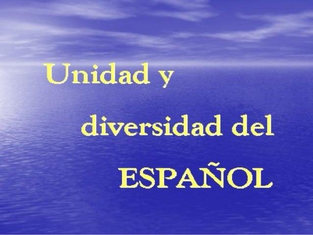 ANTONIO DE NEBRIJA Primera codificación En el siglo XVI se empieza a usar el término ESPAÑOLESPAÑOL para la lengua común d...