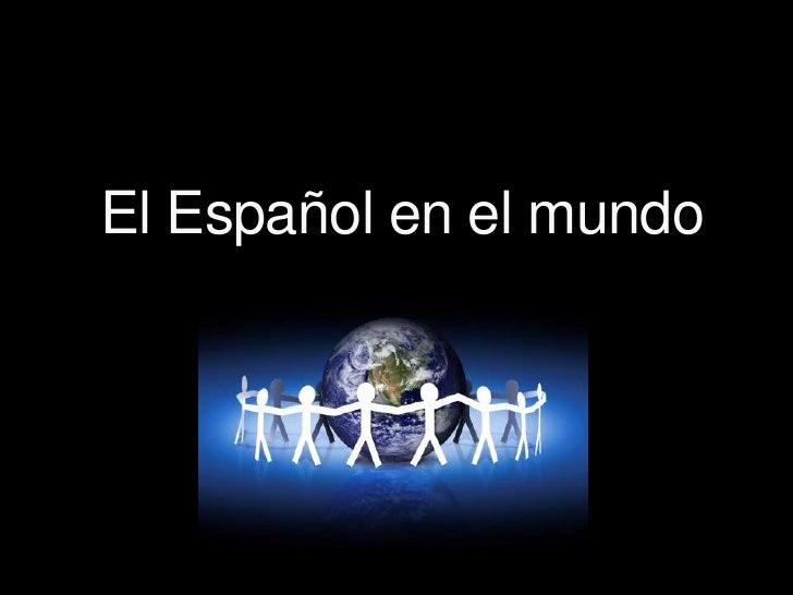 El Español en el mundo<br />