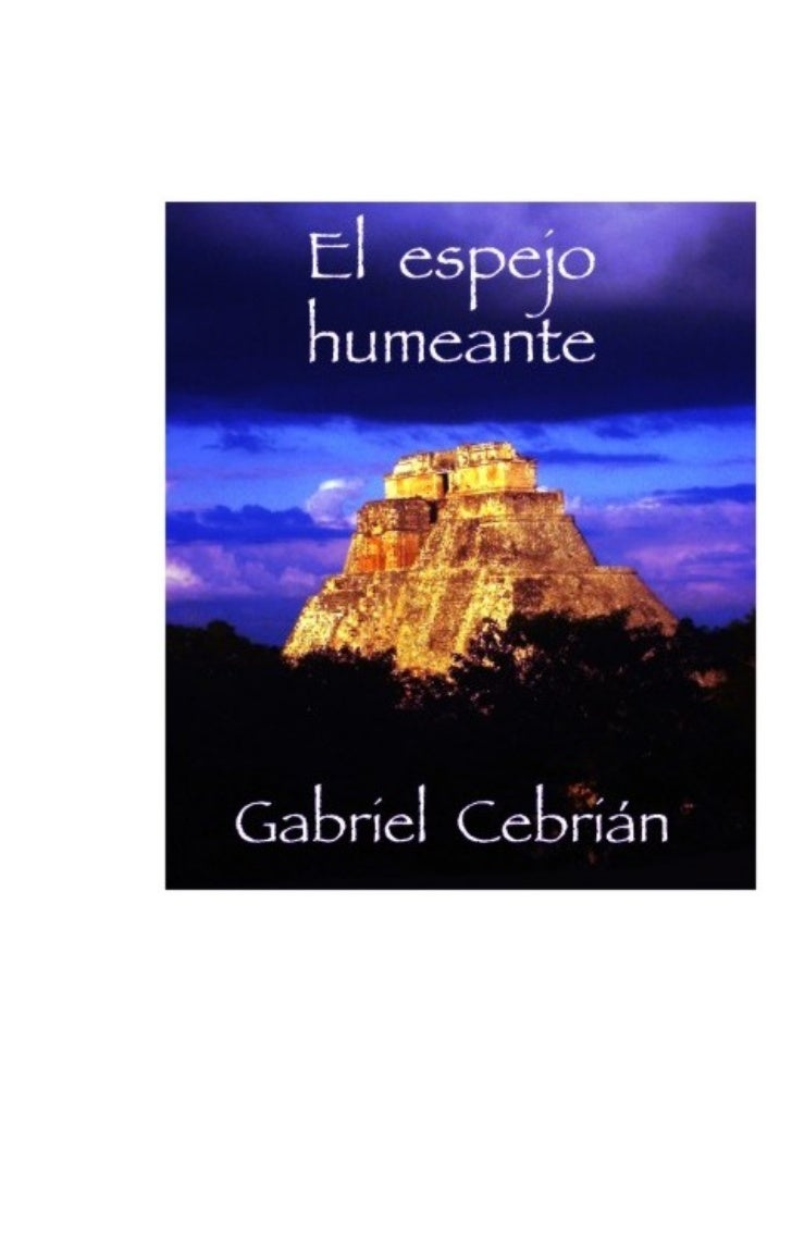 Gabriel Cebrián© STALKER, 2006.Info@editorialstalker.com.arwww.editorialstalker.com.arFoto de cubierta: Uxmal, Gabriel Ceb...