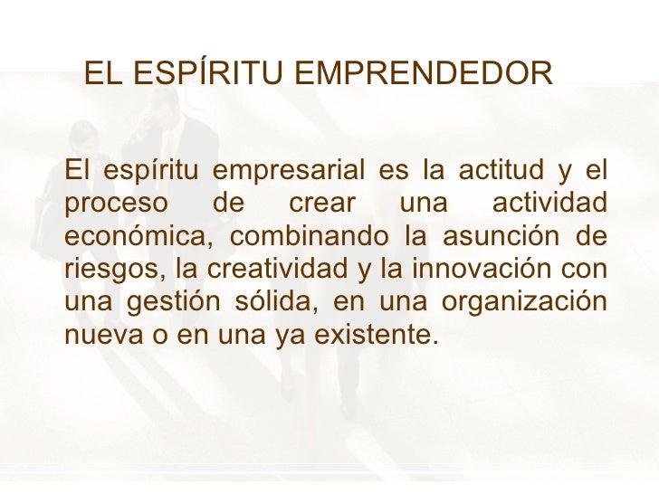 El Espíritu Emprendedor Slide 3