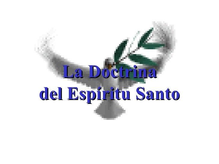 La Doctrina del Espíritu Santo