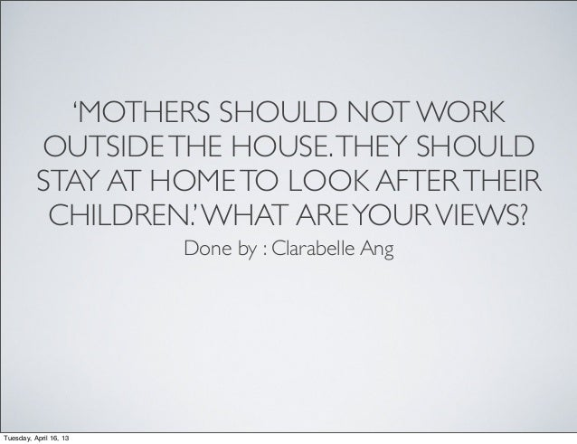 mothers should stay at home essay