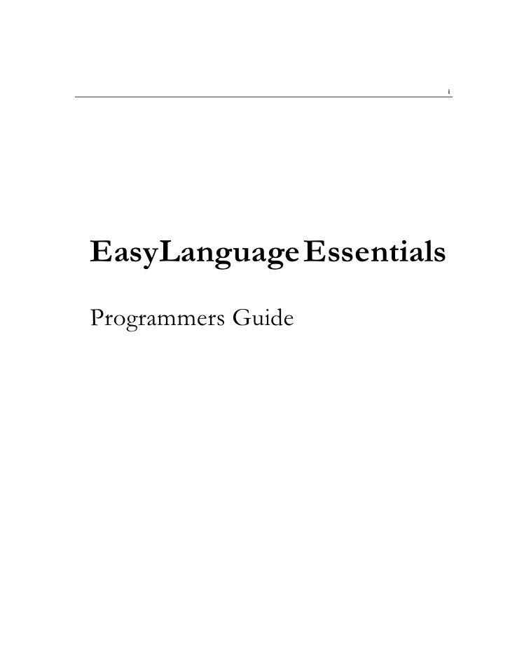 i     EasyLanguage Essentials Programmers Guide