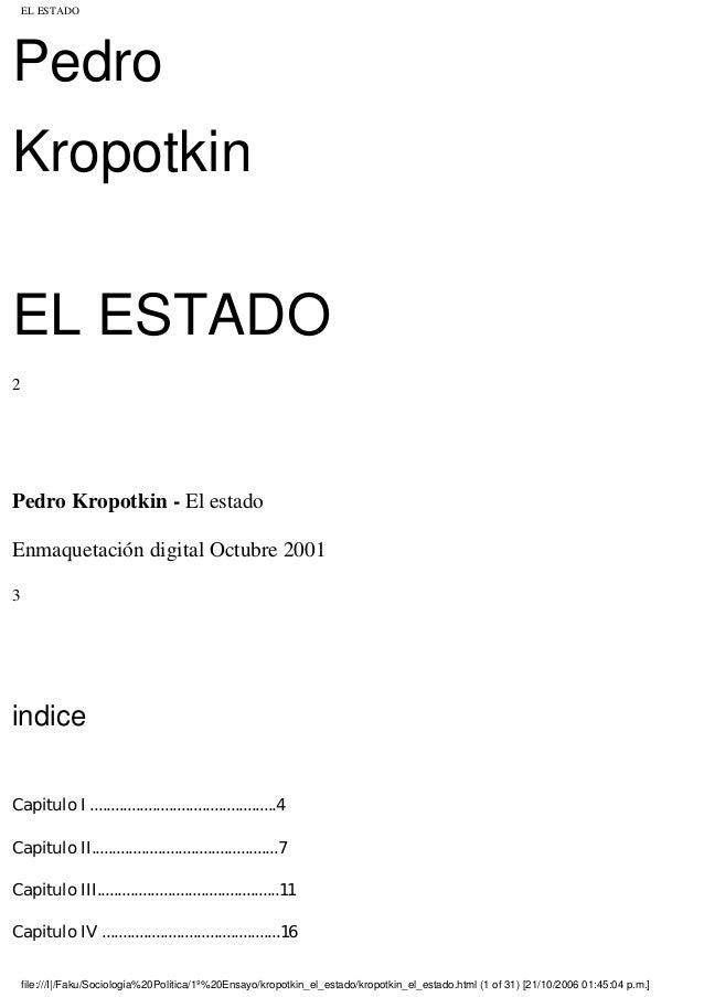 EL ESTADOPedroKropotkinEL ESTADO2Pedro Kropotkin - El estadoEnmaquetación digital Octubre 20013indiceCapitulo I .............