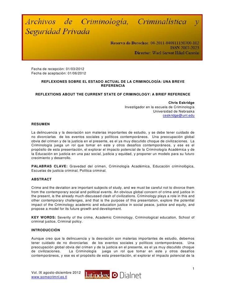 Fecha de recepción: 01/03/2012Fecha de aceptación: 01/06/2012      REFLEXIONES SOBRE EL ESTADO ACTUAL DE LA CRIMINOLOGÍA: ...