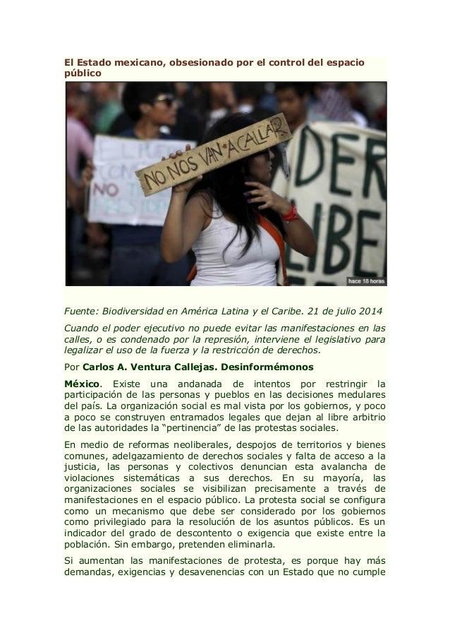El Estado mexicano, obsesionado por el control del espacio público Fuente: Biodiversidad en América Latina y el Caribe. 21...