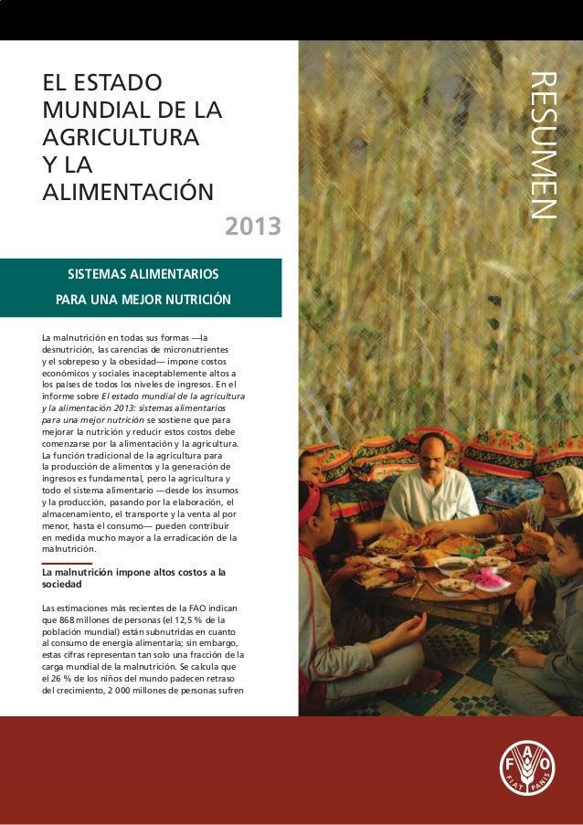 I3301E/01/05.13 ELESTADOMUNDIALDELAAGRICULTURAYLAALIMENTACIÓN RESUMEN RESUMEN www.fao.org/publications/sofa/es/ SISTEMAS A...