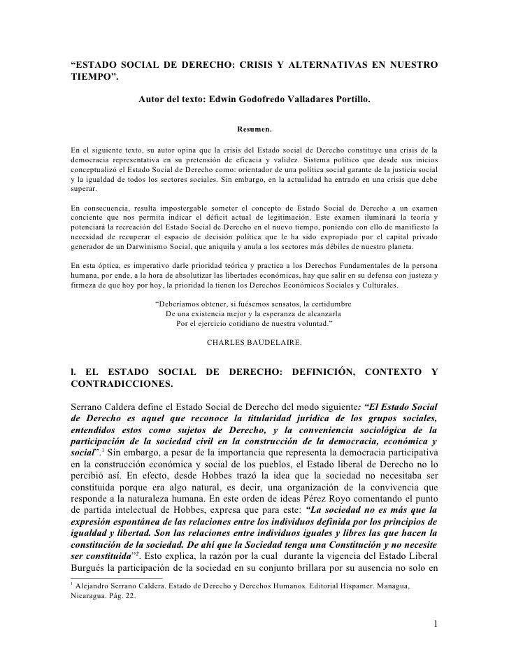 """""""ESTADO SOCIAL DE DERECHO: CRISIS Y ALTERNATIVAS EN NUESTROTIEMPO"""".                    Autor del texto: Edwin Godofredo Va..."""