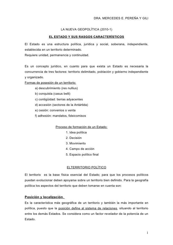 DRA. MERCEDES E. PEREÑA Y GILI                             LA NUEVA GEOPOLÍTICA (2010-1)                   EL ESTADO Y SUS...