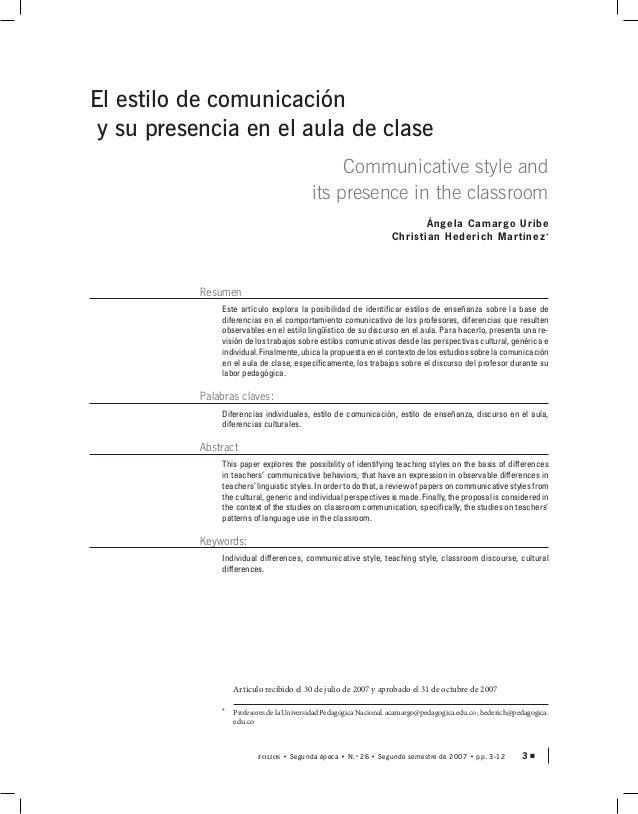 3Folios • Segunda época • N.o 26 • Segundo semestre de 2007 • pp. 3-12 El estilo de comunicación y su presencia en el aula...