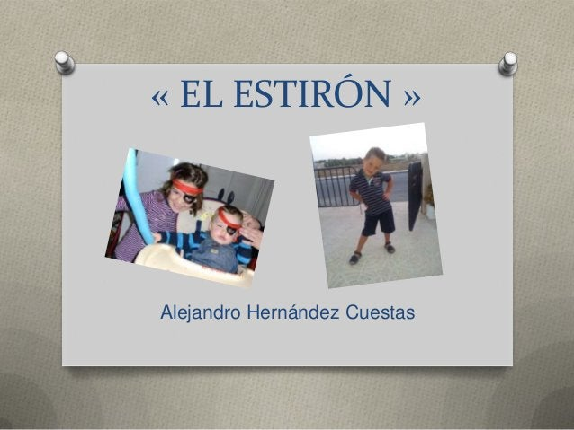 « EL ESTIRÓN »  Alejandro Hernández Cuestas
