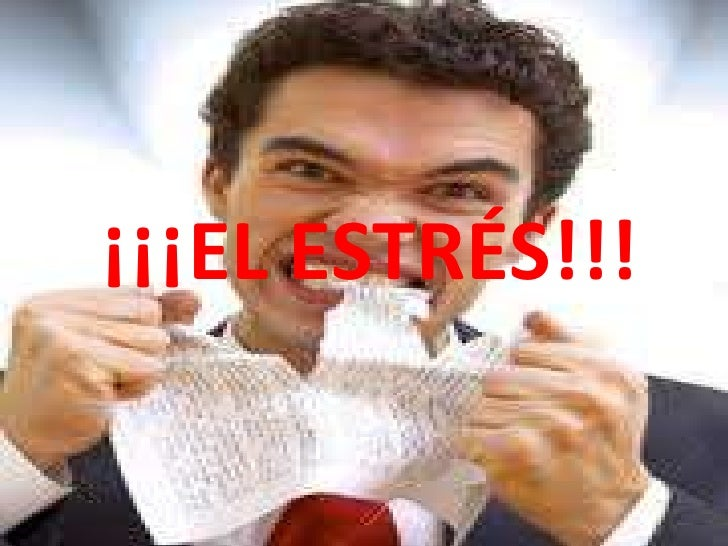 ¡¡¡EL ESTRÉS!!!