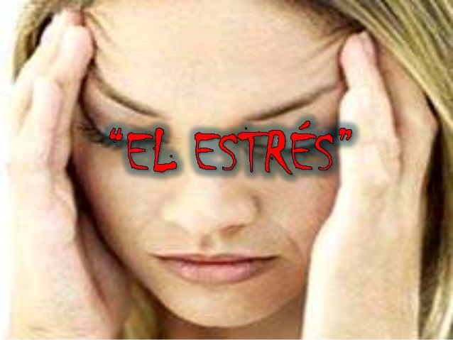  Síndrome O Conjunto De Reacciones Fisiológicas No  Especificas Del Organismo A Diferentes Agentes Nocivos Del           ...