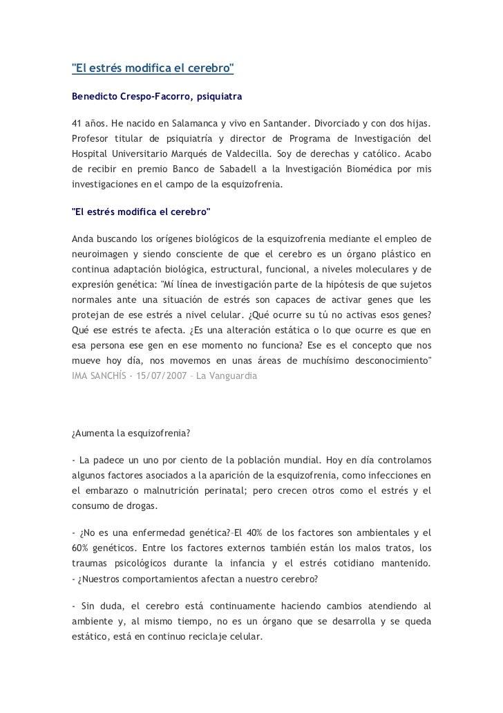 """""""El estrés modifica el cerebro""""Benedicto Crespo-Facorro, psiquiatra41 años. He nacido en Salamanca y vivo en Santander. Di..."""
