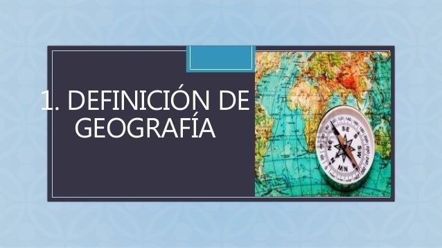 El Estudio De La Geografia